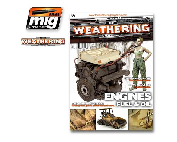 THE WEATHERING MAGAZINE ENGINES FUEL & OIL