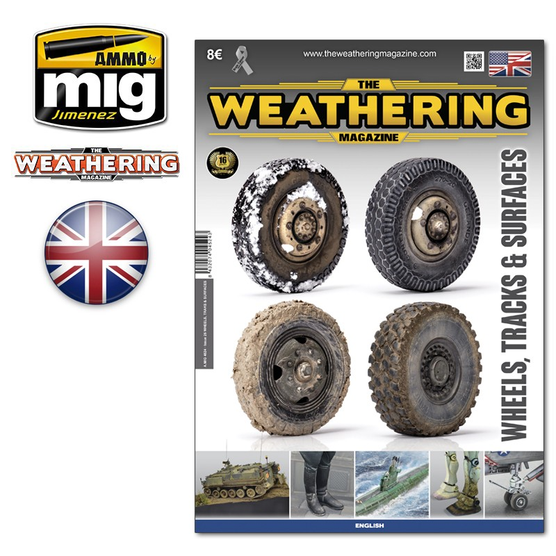 THE WEATHERING MAGAZINE WHEELS , TRACKS & SURFACES